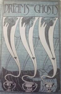 Cover of Book of Dreams & Ghosts (Longmans, 1897), suggesting distinctly Coleridgean hauntings.