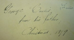 Detail of gift inscription: George Curtis, from his father, Christmas, 1879.