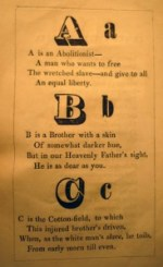 A is for Abolitionist... The Anti-Slavery Alphabet, (Belfast, Anti-Slavery Society, 1849) Cotsen new accession