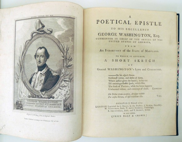 Charles H. Wharton. A Poetical Epistle to His Excellency George  Washington, Esquire, Commander in Chief (London reprinted for C. Dilly, in the Poultry; J. Almon, Piccadilly; W. Tesseyman, York; T. and J. Merrill, Cambridge; R. Cruttwell, Bath; and T. Becket, Bristol, 1780). Call number: Kane Americana 1780 Wharton
