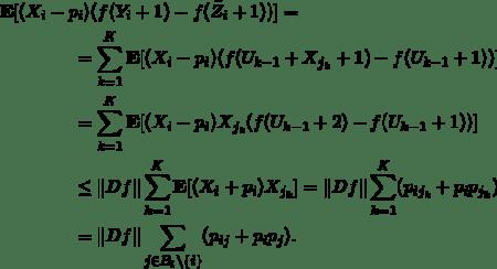 \begin{align*} \lefteqn{\mathbf{E} [(X_i - p_i)(f(Y_i+1)-f(\tilde Z_i + 1))]=}\\ &\qquad\qquad= \sum_{k=1}^K \mathbf{E} [(X_i - p_i)(f(U_{k-1}+X_{j_k}+1) - f(U_{k-1}+1))]\\ &\qquad\qquad=  \sum_{k=1}^K \mathbf{E} [(X_i - p_i) X_{j_k} (f(U_{k-1}+2) - f(U_{k-1}+1))]\\ &\qquad\qquad\le \| Df \| \sum_{k=1}^K \mathbf{E} [(X_i + p_i)X_{j_k}] = \| Df \| \sum_{k=1}^K (p_{ij_k} + p_ip_{j_k})\\ &\qquad\qquad= \| Df \| \sum_{j\in B_i\setminus \{i\}} ( p_{ij} + p_i p_j). \end{align*}