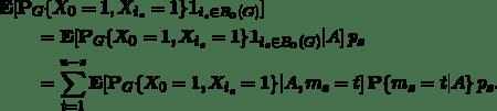 \begin{align*} &\mathbf{E}[ \mathbf{P}_G\{X_0=1,X_{i_s}=1\} \mathbf{1}_{i_s\in B_0(G)} ]\ &\qquad= \mathbf{E}[ \mathbf{P}_G\{X_0=1,X_{i_s}=1\}  \mathbf{1}_{i_s\in B_0(G)} | A] \, p_s\ &\qquad= \sum_{t=1}^{n-s} \mathbf{E}[ \mathbf{P}_G\{X_0=1,X_{i_s}=1\}  | A, m_s = t] \, \mathbf{P}\{m_s=t | A\} \, p_s. \end{align*}