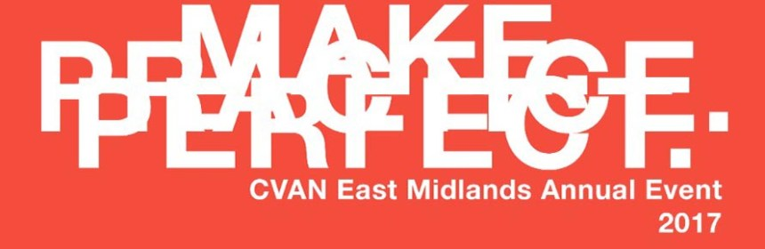 Banner images for event Make.Practice.Perfect by CVAN East Midlands