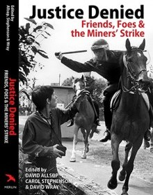 Front cover of Justice Denied by Merlin Press, featuring police on horseback and protesters