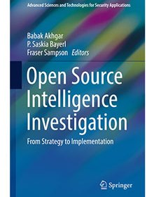 Front cover of book - Open Source Intelligence Investigation: From Strategy to Implementation - Babak Akhgar et al (Eds)