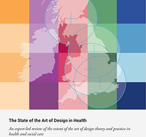 Front cover of The State of the Art of Design in Health by Paul Chamberlain, Daniel Wolstenholme, Matt Dexter and Lizzie Seals