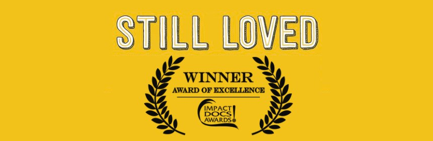 Still Loved - logo and award symbol (Award of Excellence Winner at Impact DOCS Awards)