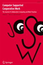 Journal Editorship: Luigina Ciolfi The Journal o Collaborative Computing and Work Practices