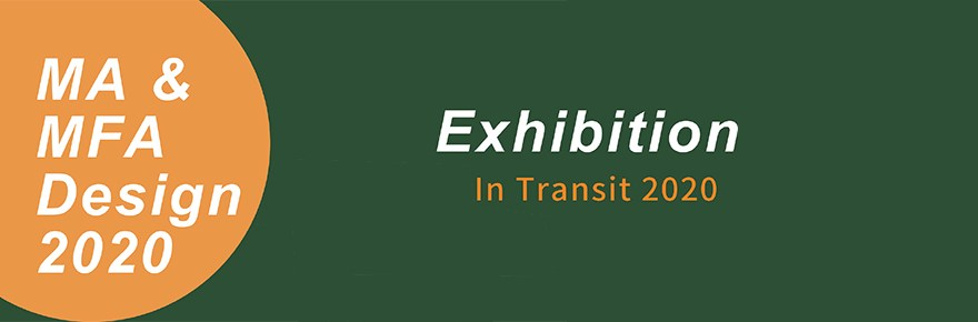 2020-01 Design Students Exhibition - In Transit 2020