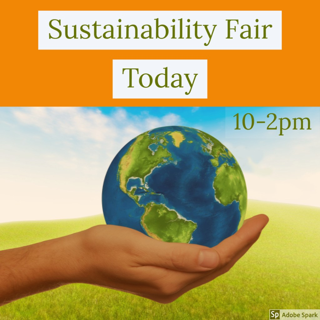 Sustainability Fair Today!