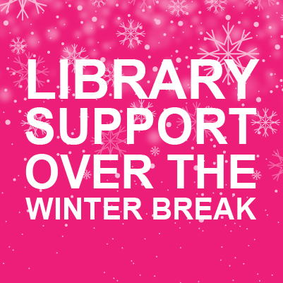 Library support over the winter break