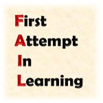 FAIL means First Attempt In Learning