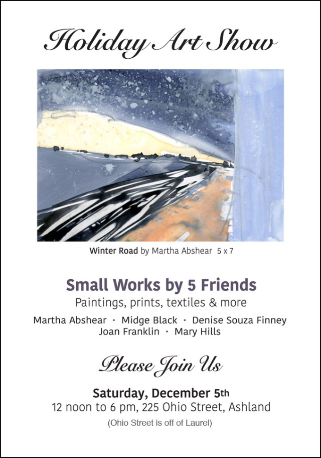 Holiday Art Show, Ashland, Oregon 2015: Small Works by 5 Friends holiday art show & sale gives you the opportunity to shop for small works of art at gift-friendly prices on December 5, 2015 in Ashland, Oregon