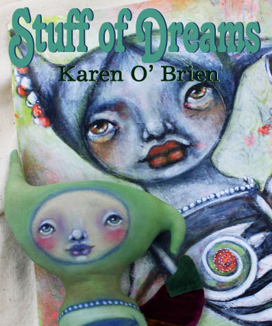 Stuff of Dreams, online class with Karen O'Brien