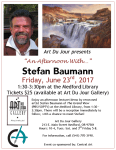 "Art Du Jour Gallery Presents ""An Afternoon with Stefan Baumann"", Friday, June 23rd, 2017! Enjoy an afternoon lecture/demo by renowned artist Stefan Baumann of The Grand View (PBS/SOPTV) at the Medford Library, from 1:30 – 3:30pm. There will be a reception immediately to follow, with a chance to meet Stefan! Art Du Jour Gallery 213 E. Main Street Medford, OR 97501 Hours: 10-4, Tues.-Sat. and 3rd Friday 5-8. For information, call (541) 770-3190."