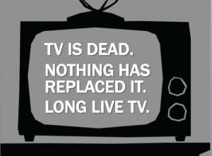 TV-is-Dead