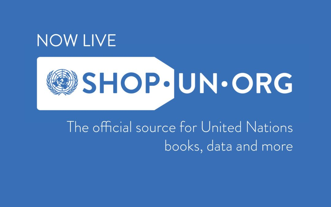 "The story behind the new ""shop.UN.org"" site"