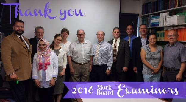 Tremendous thanks to all of our 2016 Mock Board Examiners - we couldn't do it without them!