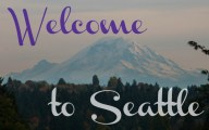 "image of Mt. Rainier with text ""Welcome to Seattle"""