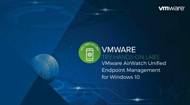 VMware_AirWatch_Unified_Endpoint_Management_Windows_10
