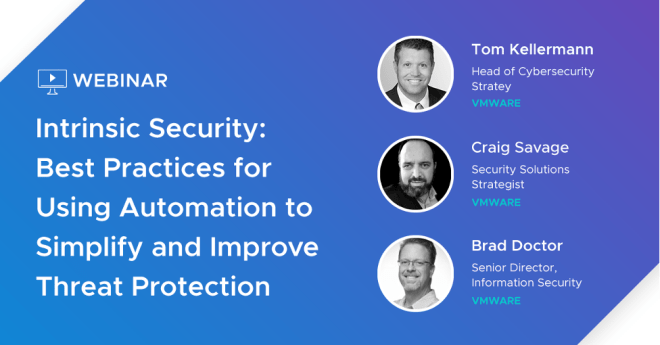 Intrinsic Security Best Practices for Using Automation to Simplify and Improve Threat Protection