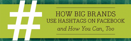 Using Facebook Hashtags for your Business