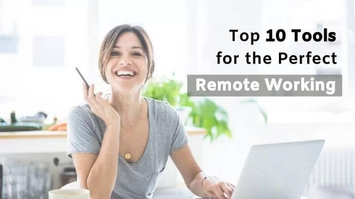 Top 10 Tools for the Perfect Remote Working Setup