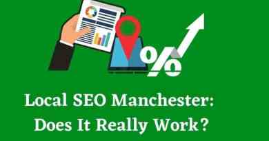 Local SEO Manchester:Does It Really Work