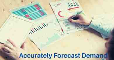 Why it Continues to be Important that you Accurately Forecast Demand