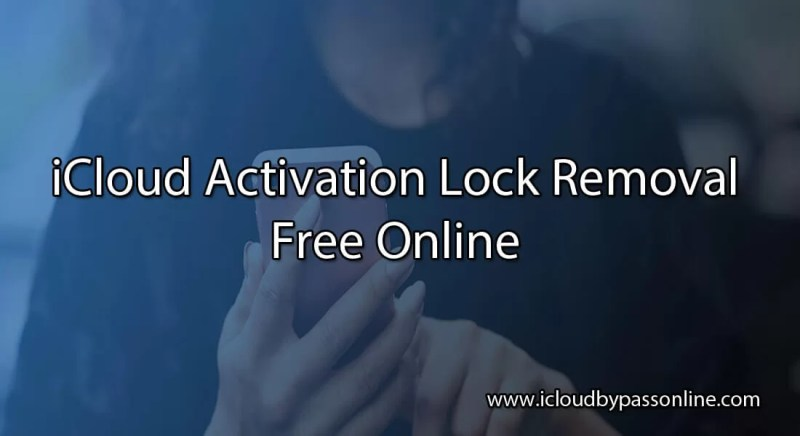 iCloud Activation Lock Removal Free Online