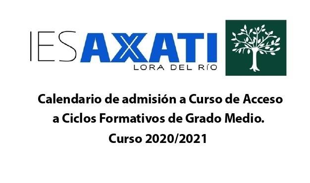 Calendario de admisión a Curso de Acceso a Ciclos Formativos de Grado Medio.  Curso 2020/2021