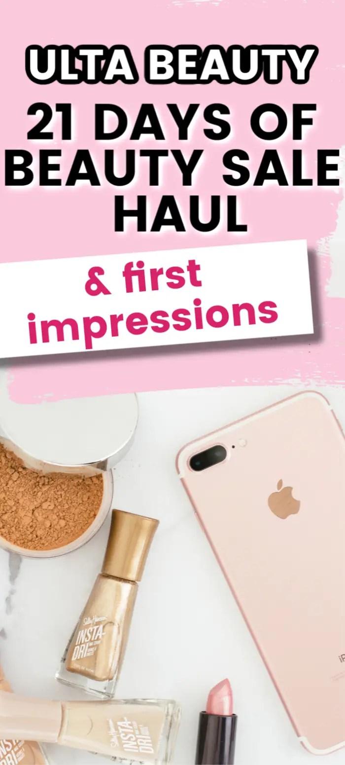 Ulta 21 Days of Beauty Sale Haul