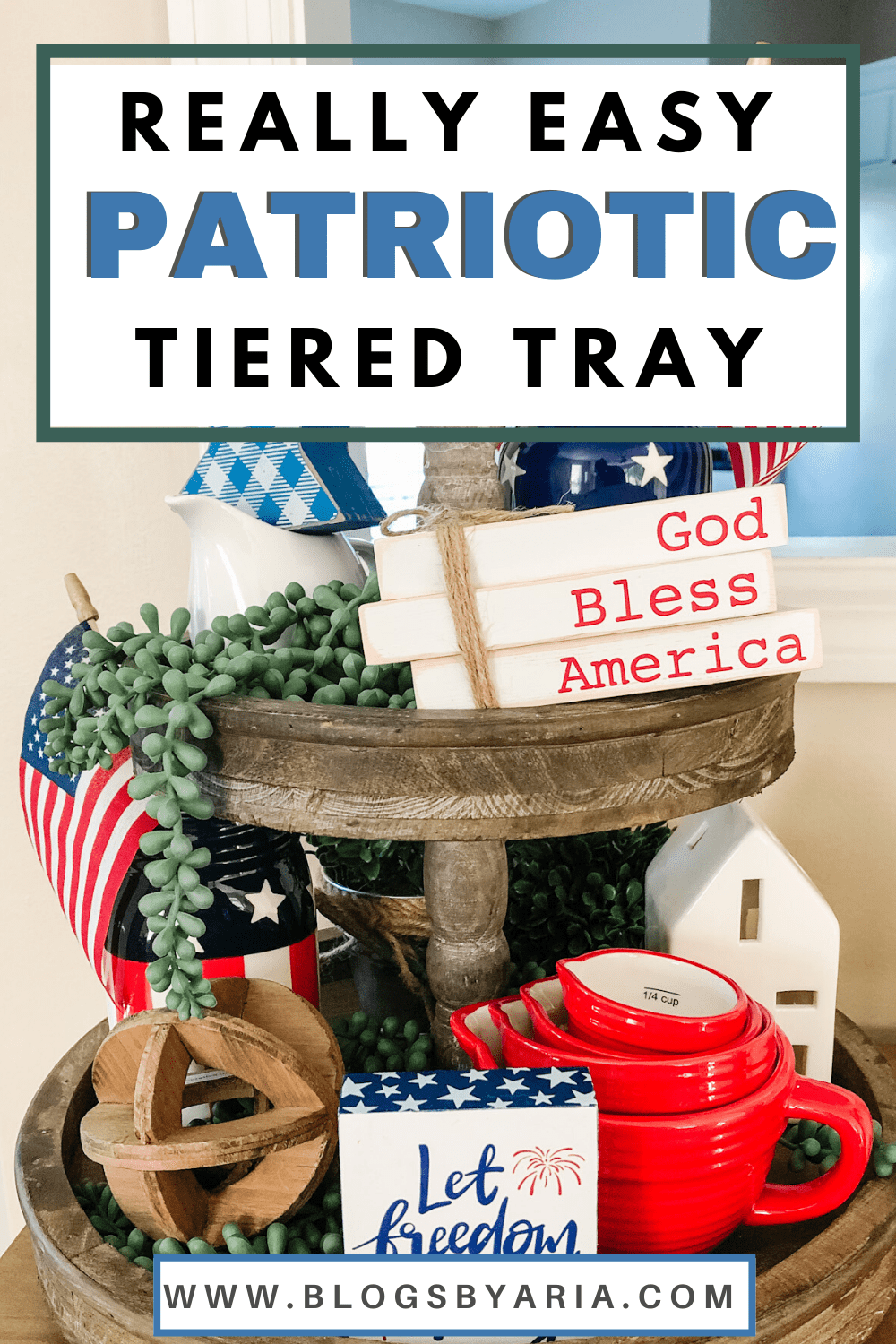 Really Easy Patriotic Tiered Tray