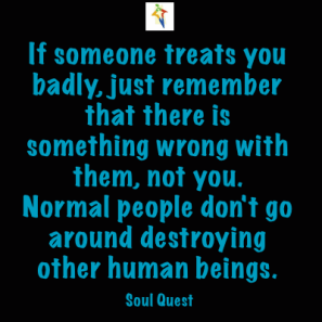 Bad Treatment By Others Is The Other Person