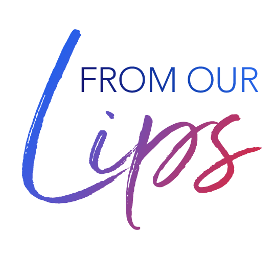 From Our Lips