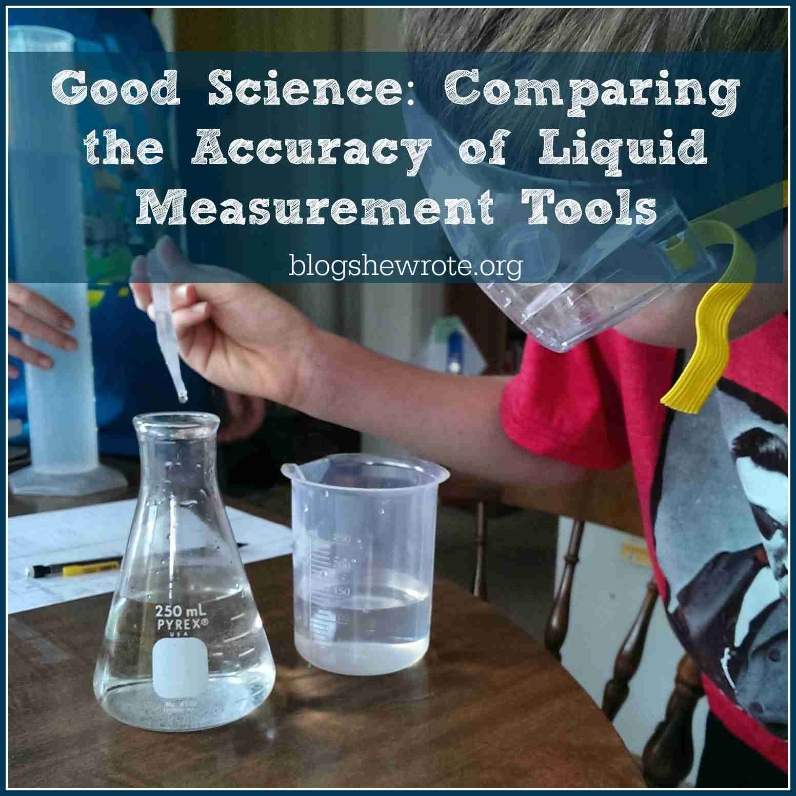 Comparing The Accuracy Of Liquid Measurement Tools