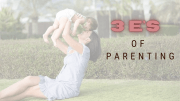 3E's of Effective Parenting | A to Z Challenge By #BlogChatterA2Z
