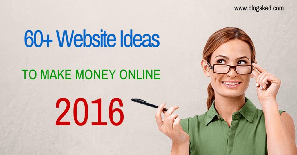 61 Website Ideas to Make Money Online in 2018