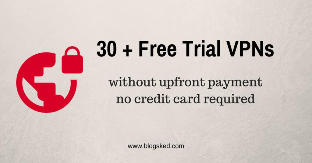 List of Free VPN Trials 2018