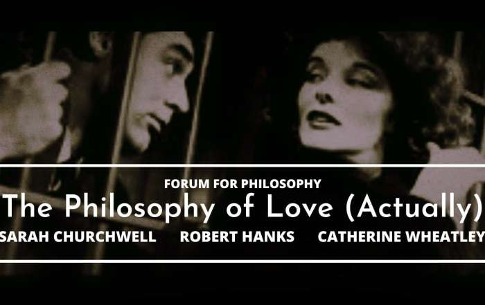 The Philosophy of Love (Actually)