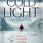 Coming soon: COLD LIGHT, the sequel to FALLEN