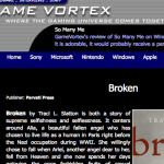 Great Review of Broken at Game Vortex