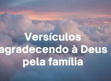 Versículos agradecendo à Deus pela família