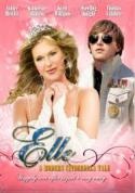 Other poster of Elle: A Modern Cinderella Tale