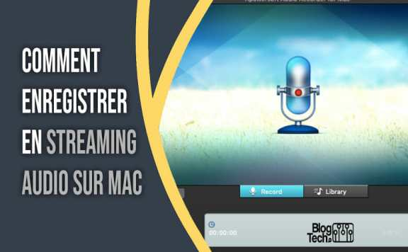 Enregistrer en streaming audio sur Mac