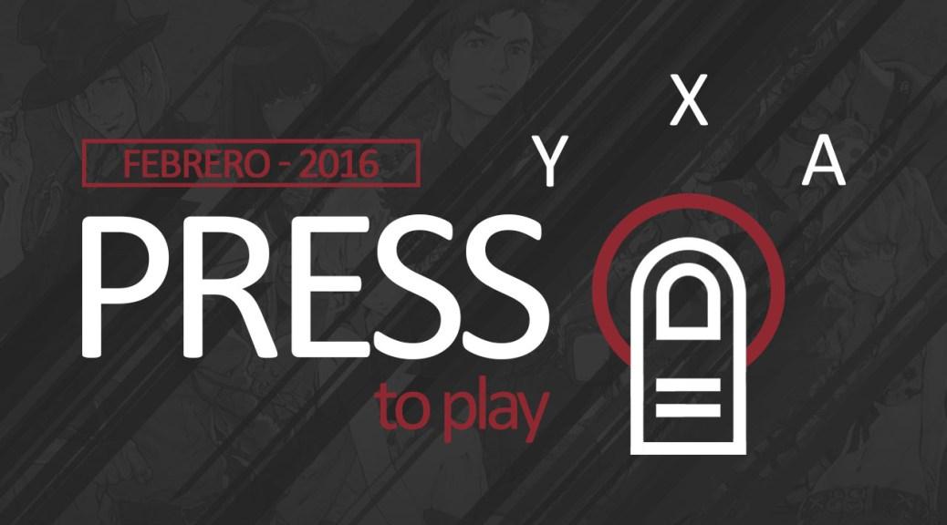 Press B to play - Febrero 2016