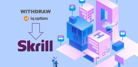 Hướng dẫn rút tiền từ IQ Option về ví điện tử Skrill