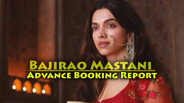 bajirao mastani advance booking report