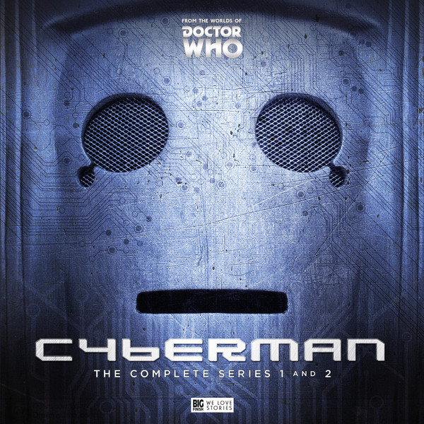 CYBERMAN - THE COMPLETE SERIES 1 & 2 - BIG FINISH