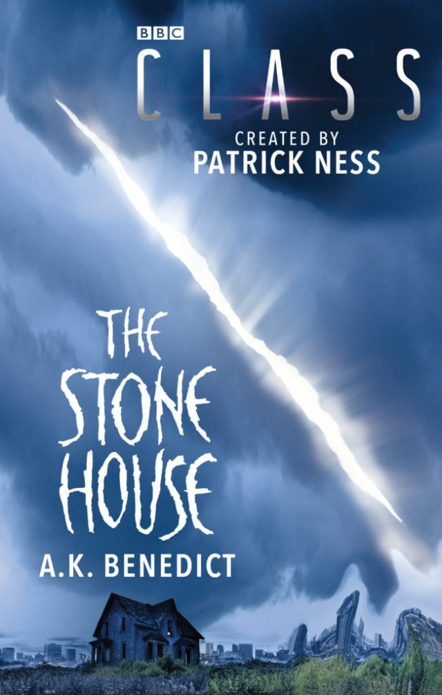 Class - Spin off Novel - The Stone House by A. K. Benedict